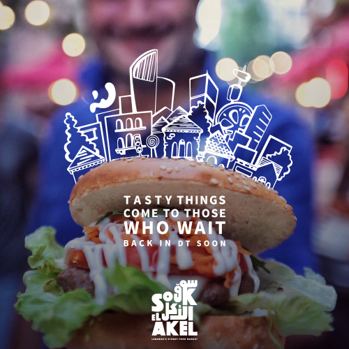 Souk el Akel Will be Back Soon...